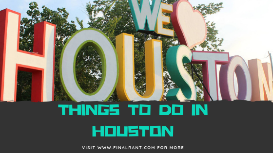 Things to do in Houston TX